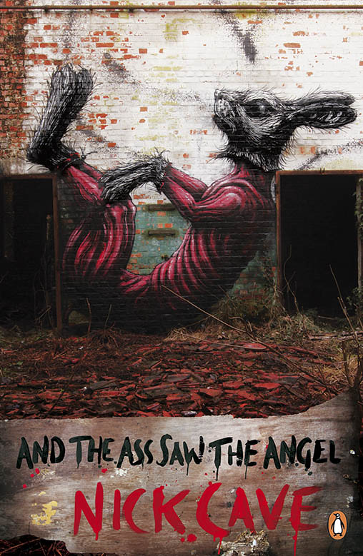 PINGUIN PUBLISHERS - 'And The Ass Saw The Angel' by Nick Cave
