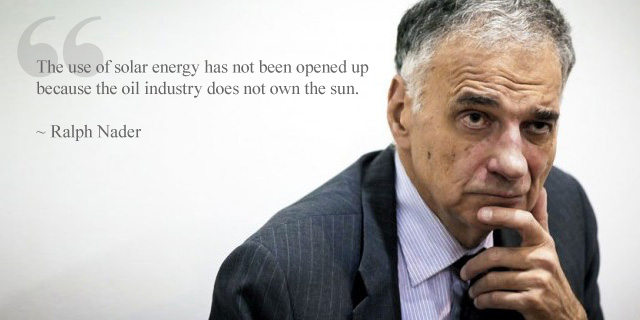 ralph-nader_solar-energy-oil-industry