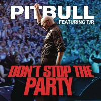 Pitbull – Don't Stop the Party (feat. TJR)