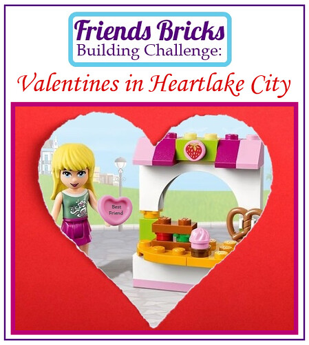 February Building Challenge: Valentines in Heartlake City