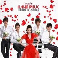 Hồ Ngọc Hà & V.Music – Ngày Hạnh Phúc (2011) (MP3) [Album]
