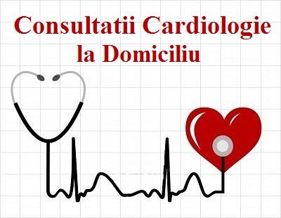 Consultatii Cardiologie la domiciliu