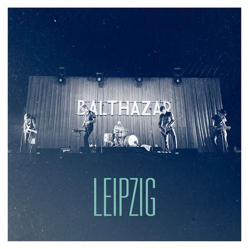 Balthazar - Leipzig