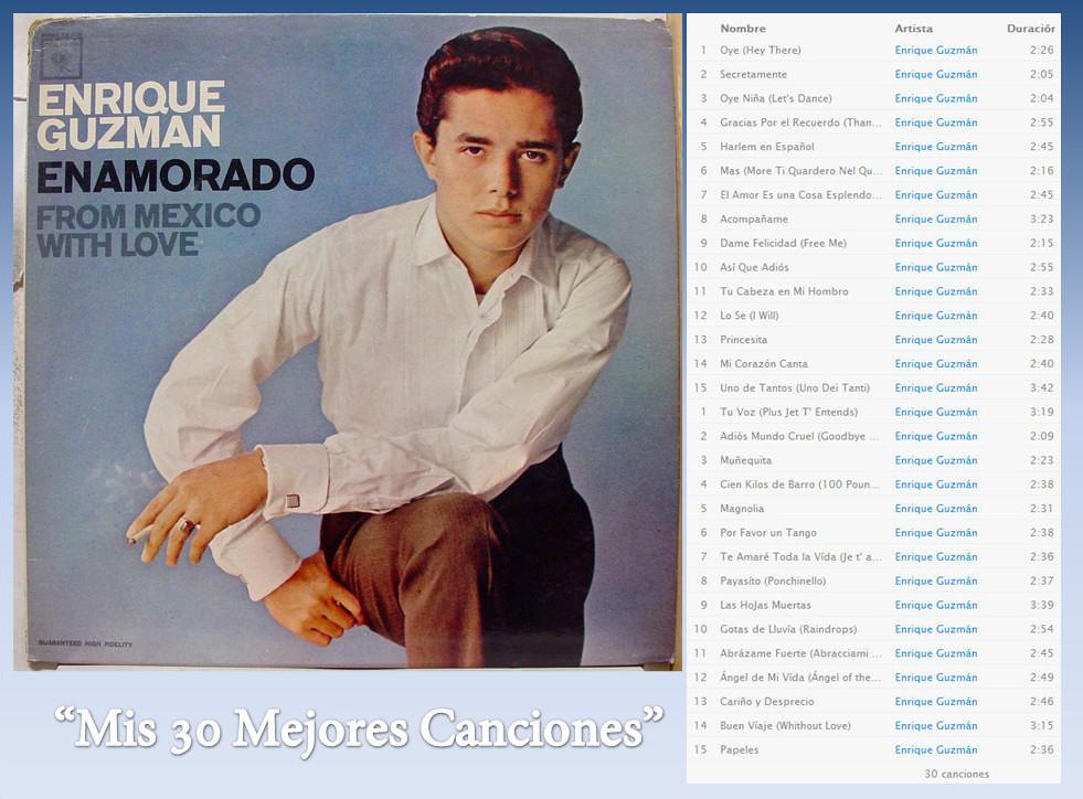 Enrique Guzmán – Mis 30 Mejores Canciones- (Rock)