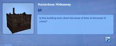 Hazardous Hideaway