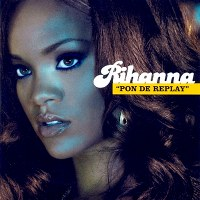 Rihanna – Pon de Replay