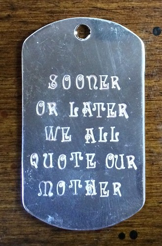 "2014 Mothers Day key fob: ""Sooner or latter we all quote our mother"""