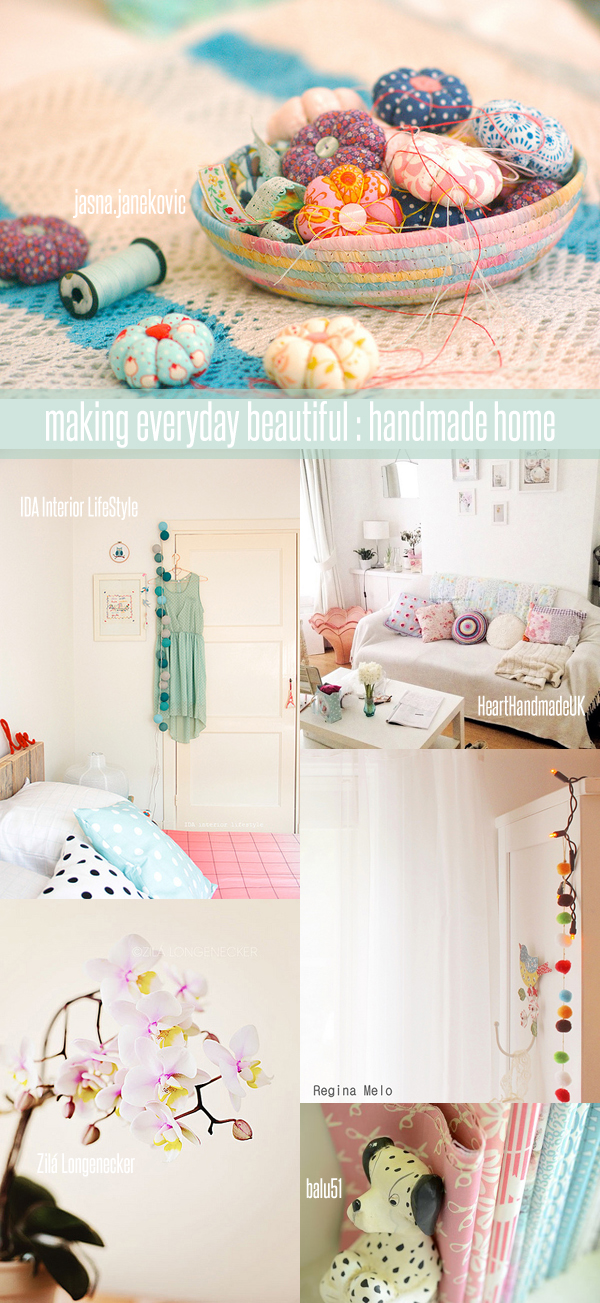 making everyday beautiful : handmade home | Emma Lamb
