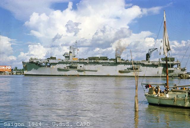 Saigon River 1964 - U.S.S. CARD
