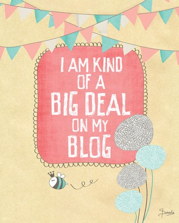 I am kind of a big deal on my blog - Friday Funny on www.DesignYourOwnBlog.com