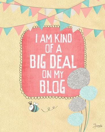 I am kind of a big deal on my blog - Friday Funny on www.DesignYourOwnBlog.com