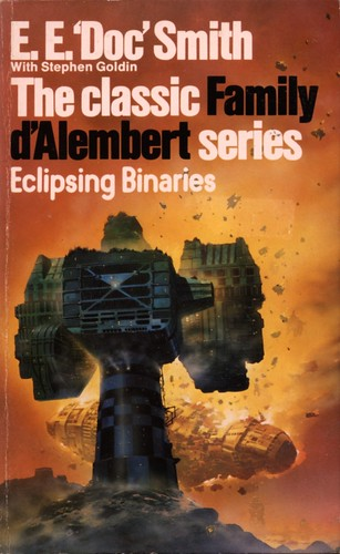 Eclipsing Binaries by E.E. 'Doc' Smith with Stephen Goldin. Panther / Granada 1984. Cover artist Chris Foss