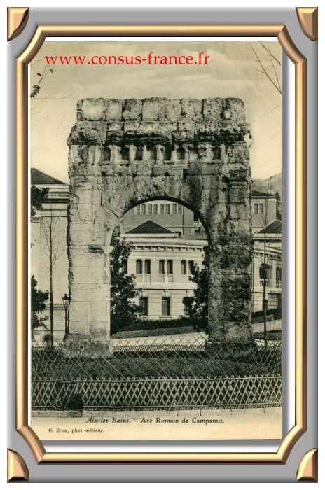 Aix-les-Bains. - Arc Romain de Campanus.