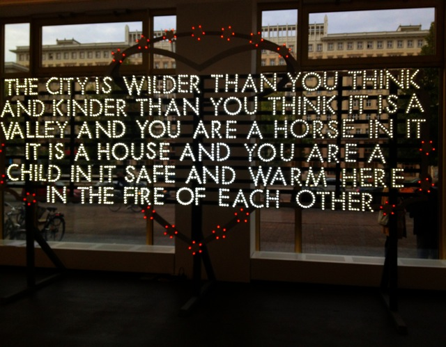 Robert Montgomery - The City is Wilder Than You Think and Kinder Than You Think (Recycled Sunlight Poem) (2011)