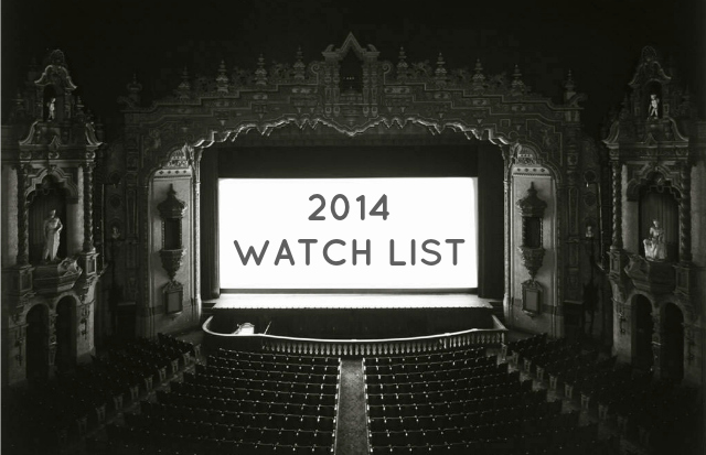 2014 watch list lifestyle entertainment blog the finer things club