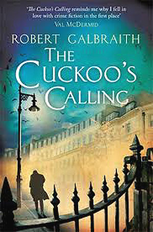 Robert Galbraith, The Cuckoo's Calling