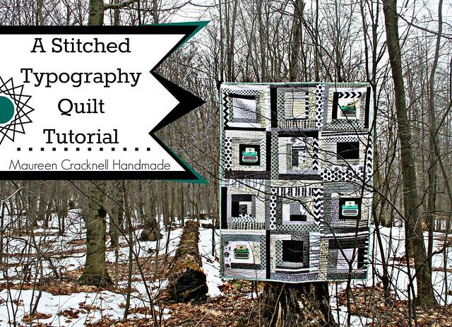 A Stitched Typography Quilt Tutorial