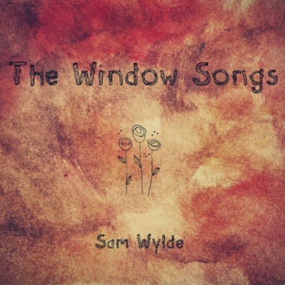 Sam Wylde - The Window Songs