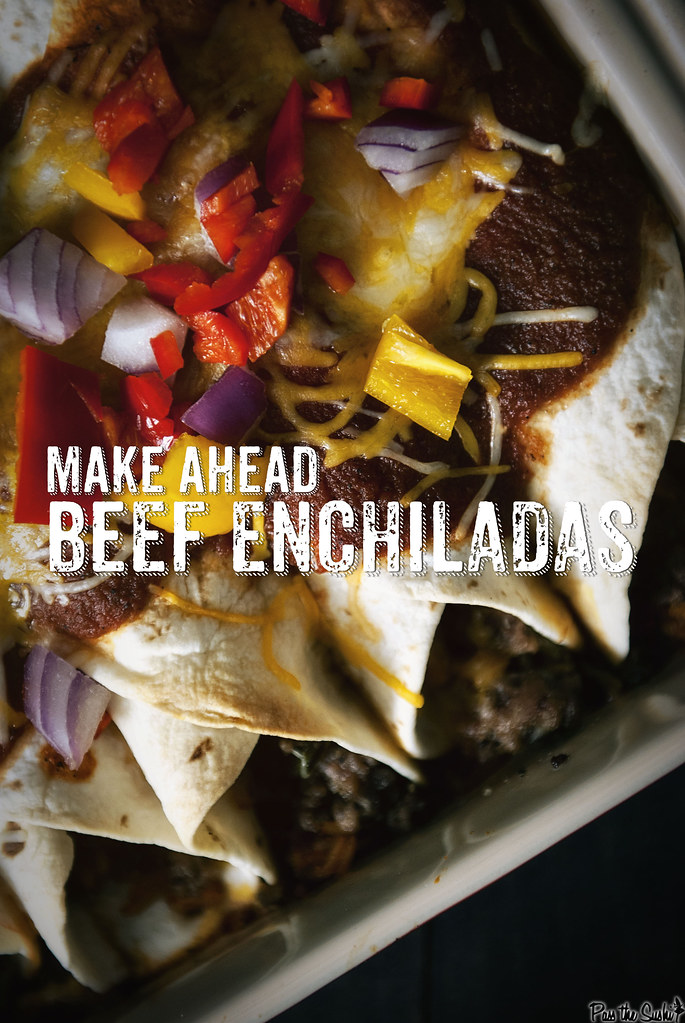 Make Ahead Beef Enechiladas with Red Sauce
