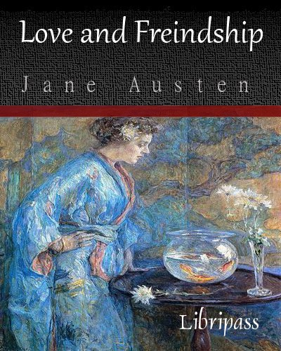 Oh Oh Jane Jane New Version Song Download: Love And Freindship By Jane Austen - Book