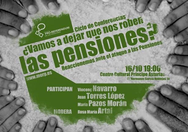 20131016.Conferencia 16 de Octubre ¿Vamos a dejar que nos roben las pensiones?