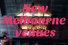 New Melbourne venues