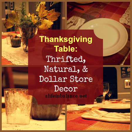 Thanksgiving table decorations thrifted natural and for Cheap thanksgiving table decorations