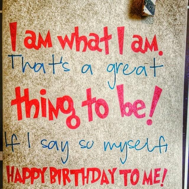 Birthday Quotes For Myself Birthday Quotes