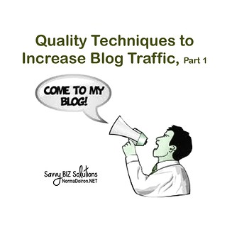 Quality Techniques to Increase Blog Traffic2, Part 1