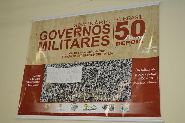 Seminário 'Governos Militares: o Brasil 50 anos depois'