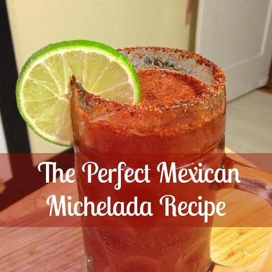 The perfect mexican michelada recipe ever in transit for Best mix drink ever