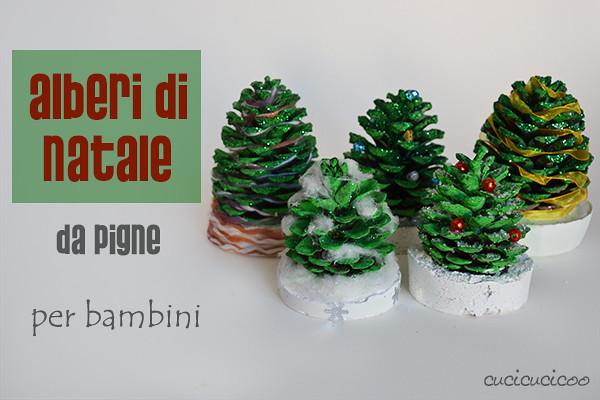 Creare per r 39 esistere 24 giorni al natale 21 alberi di for Albero di natale con pigne
