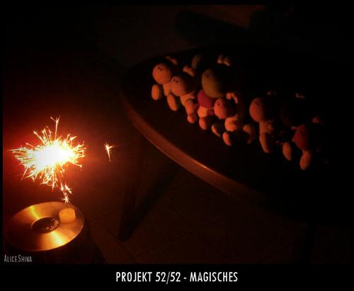 Projekt 52/52 - Magisches
