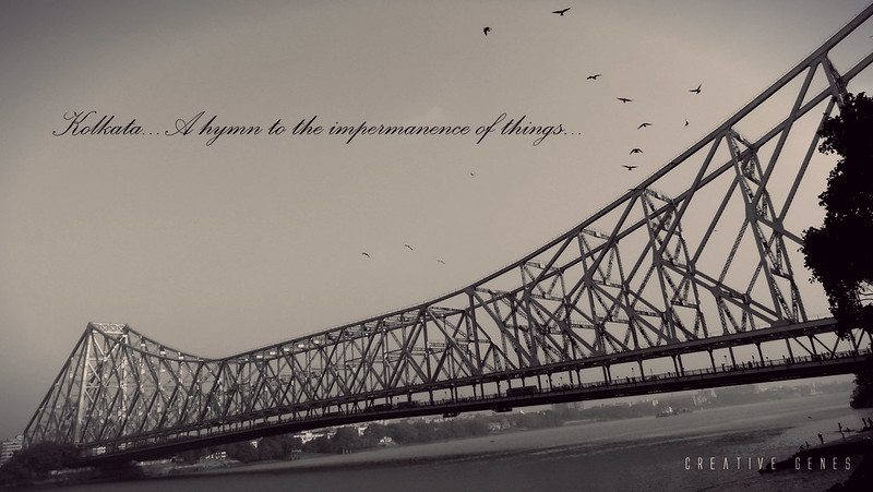 Kolkata, a hymn to the impermanence of things...