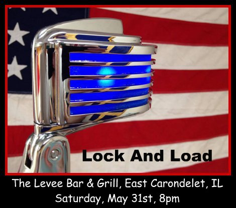 Lock And Load 5-31-14