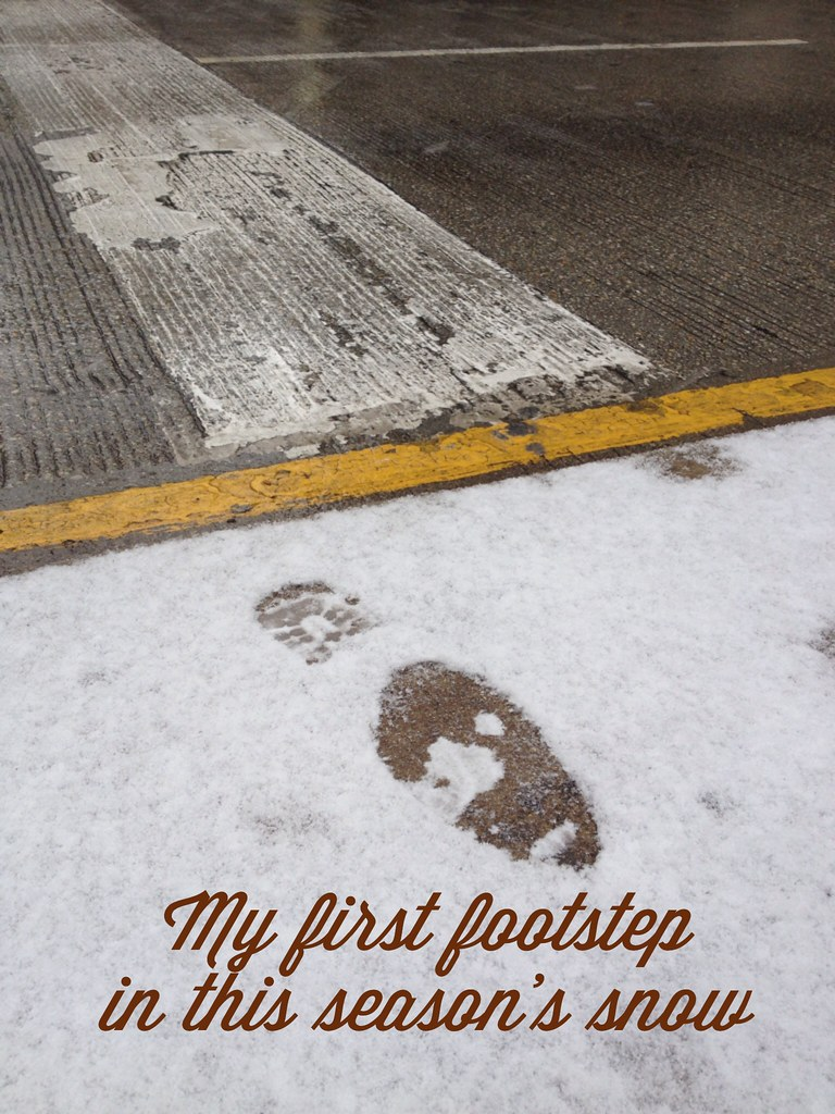 My first footstep in this season's snow