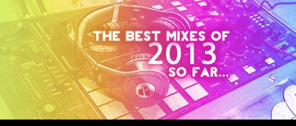 best_mixes_of_2013_so_far