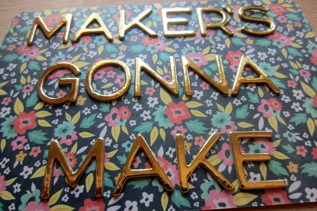 maker's gonna make