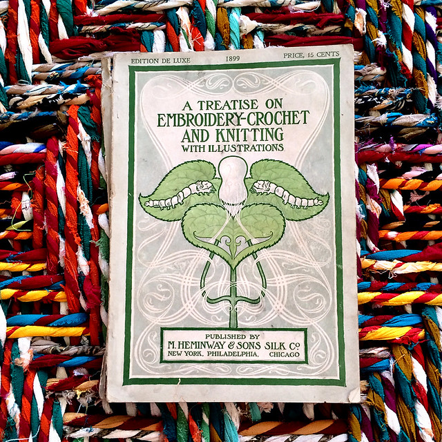 A Treatise on Embroidery-Crochet M Heminway and Sons