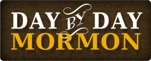 Day By Day Mormon
