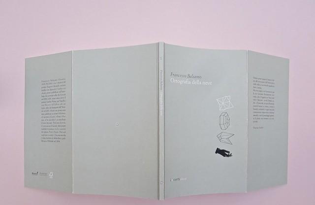 Ortografia della neve, di Francesco Balsamo. incertieditori 2010. Progetto grafico di officina delle immagini. Totale di copertina (part.), 1