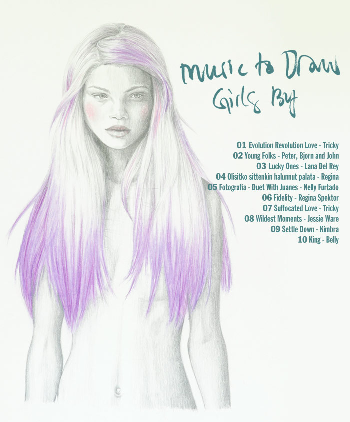 Music To Draw Girls By