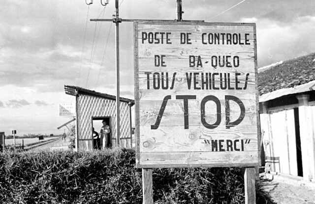 Saigon 1950 - 'STOP' sign at control post on the road to Tây Ninh