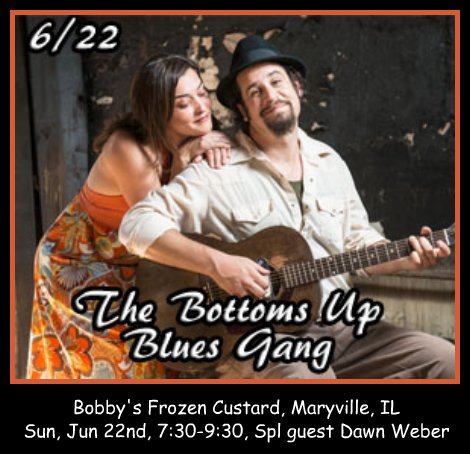 Bottoms Up Blues Gang 6-22-14