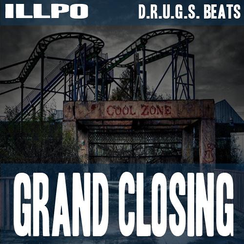 "IllPo (@IllPo) -- ""GrandOpening"" Produced By D.R.U.G.S. Beats (@D_R_U_G_S_BEATS)"