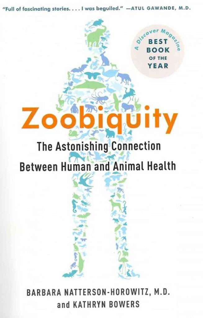 Zoobiquity:The Astonishing Connection Between Human and Animal Health