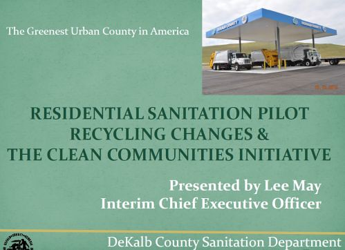 http://jkheneghan.com/city/meetings/2014/Jan/DeKalb%20Sanitation%20Pilot.pdf