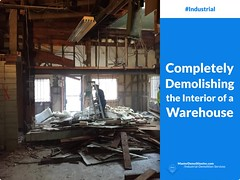 Completely Demolishing the Interior of a Warehouse (video)