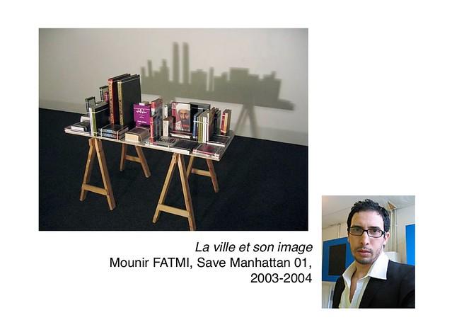FATMI Mounir, Save Manhattan 01, 2003-2004