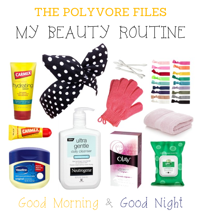 The Polyvore Files - Beauty Routine